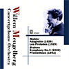 Willem Mengelberg Conducts = BEETHOVEN: Prometheus Overture, Op. 43; LISZT: Les Preludes; BRAHMS: Symphony No. 3 in F Major; MAHLER: Adagietto from Symphony No. 5 in C# Minor - Concertgebouw Orchestra of Amsterdam/ Willem Mengelberg - Opus Kura